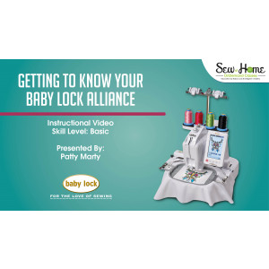 Getting to Know Your Baby Lock Alliance