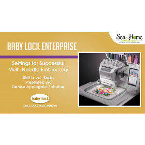Enterprise - Settings for Successful Multi-Needle Embroidery