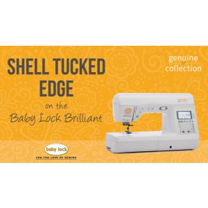 Brilliant - Shell Tucked Edge