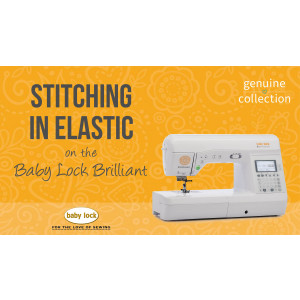 Brilliant - Stitching in Elastic