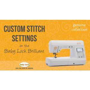 Brilliant - Custom Stitch Settings