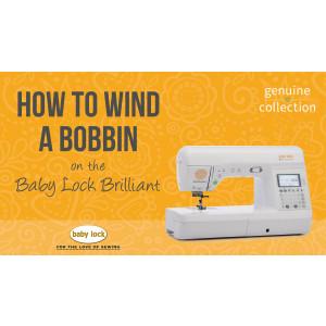 Brilliant - How to Wind a Bobbin