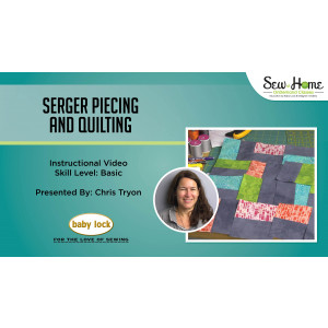 Serger Piecing and Quilting