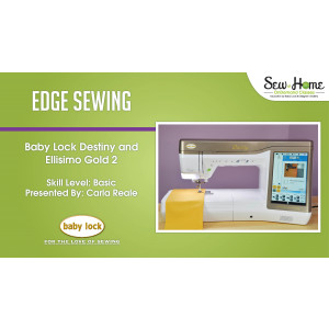 Edge Sewing with the Destiny and the Ellisimo Gold 2
