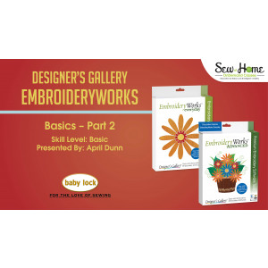 EmbroideryWorks Basics - Part 2