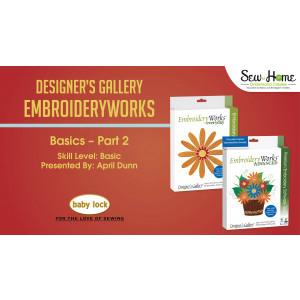 EmbroideryWorks Basics - Part 2