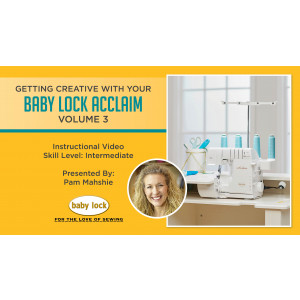 Getting Creative with Your Baby Lock Acclaim - Volume 3 - Flatlock Wave Zippered Pouch
