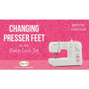 Joy - Changing Presser Feet