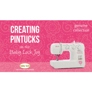 Joy - Creating Pintucks