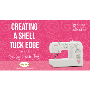 Joy - Creating a Shell Tuck Edge