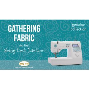 Jubilant - Gathering Fabric