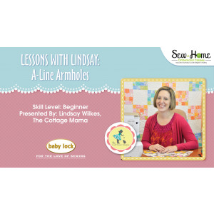 Lessons With Lindsay - A-Line Armholes