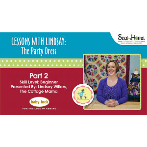 Lessons With Lindsay - The Party Dress - Part 2