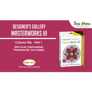 MasterWorks III Column Fills - Part 1