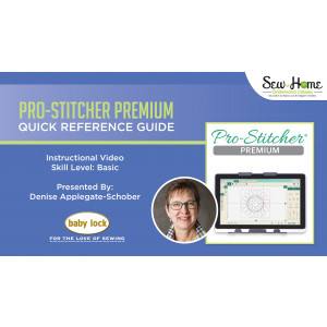 Pro-Stitcher Premium - Quick Reference Guide