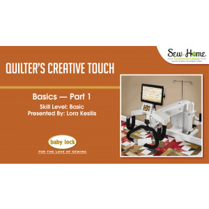 Quilter's Creative Touch Basics - Part 1
