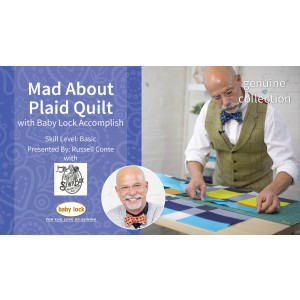 Mad About Plaid Quilt with Baby Lock Accomplish