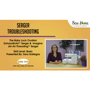 Serger Troubleshooting