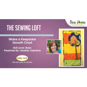 Make a Keepsake Growth Chart with The Sewing Loft