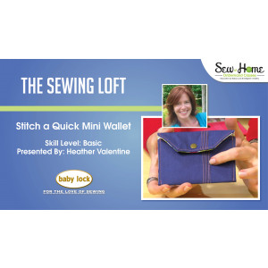 Stitch a Quick Mini Wallet with The Sewing Loft