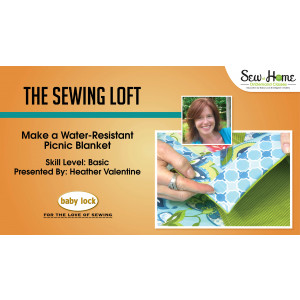Make a Water-Resistant Picnic Blanket with The Sewing Loft