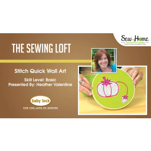 Stitch Quick Wall Art with The Sewing Loft