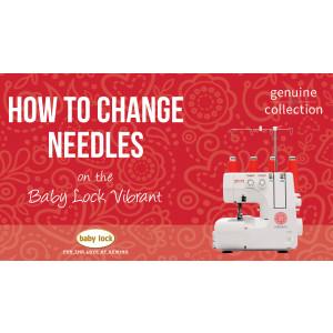Vibrant - How to Change Needles