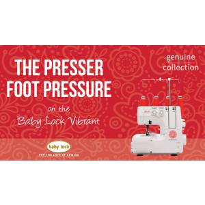 Vibrant - The Presser Foot Pressure