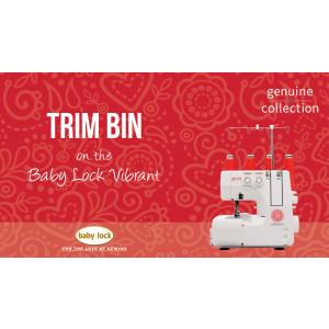 Vibrant - Trim Bin
