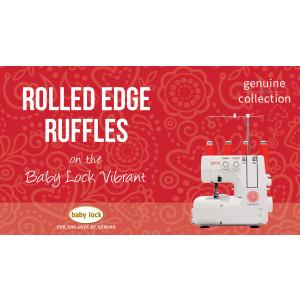Vibrant - Rolled Edge Ruffles