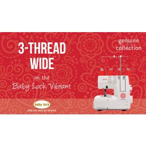 Vibrant - 3-Thread Wide