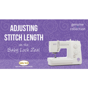 Zeal - Adjusting Stitch Length