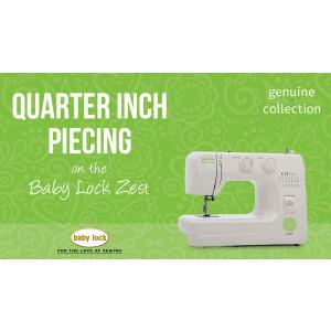 Zest - Quarter-Inch Piecing