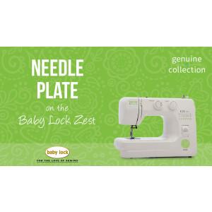 Zest - Needle Plate