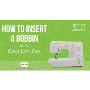 Zest - How to Insert a Bobbin