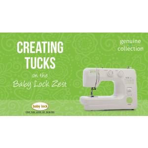 Zest - Creating Tucks