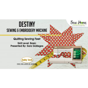 Destiny - Quilting Feet
