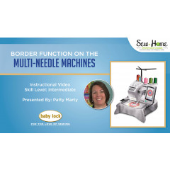 Border Function on Baby Lock Multi-Needle Machines