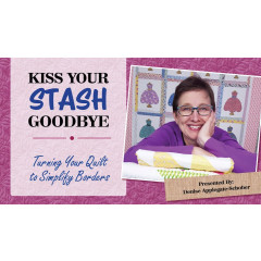 Kiss Your Stash Goodbye: Turning Your Quilt to Simplify Borders