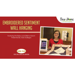 Project: Embroidered Sentiment Wall Hanging