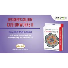 CustomWorks II -  Beyond the Basics