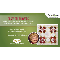 Roses are Redwork - Bring Embroidery into your Quilting