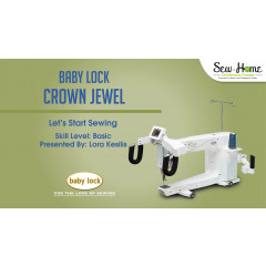 Crown Jewel - Let's Start Sewing