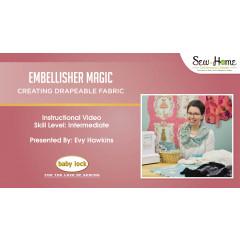 Embellisher Magic - Creating Drapeable Fabric