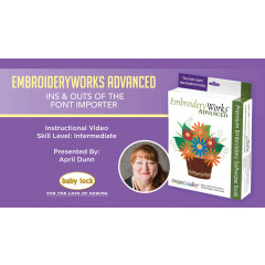 EmbroideryWorks Advanced - Ins & Outs of the Font Importer