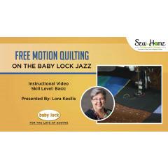 Free Motion on the Baby Lock Jazz