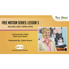 Free Motion Series - Lesson 3: Rulers and Templates