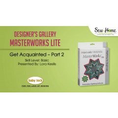Get Acquainted with MasterWorks Lite - Part 2