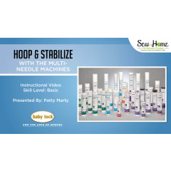 Hoop and Stabilize with Baby Lock Multi-Needle Machines