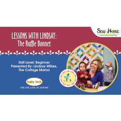 Lessons With Lindsay - The Ruffle Bonnet